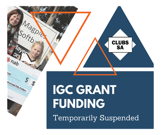 Clubs SA/IGC Funding Suspended